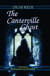 The Canterville Ghost: Class XI
