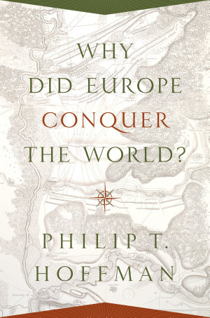 Why Did Europe Conquer the World