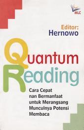 Quantum Reading: Cara Cepat nan Bermanfaat untuk Merangsang Munculnya Potensi Membaca