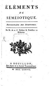 Elémens de Semiotique: Volume1