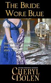 The Bride Wore Blue: The Brides of Bath, Book 1