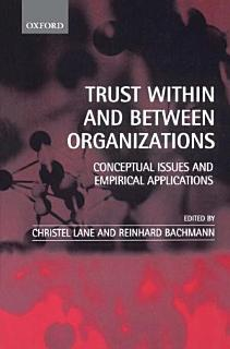 Trust Within and Between Organizations Book
