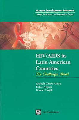 HIV AIDS in Latin American Countries