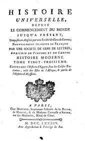 Histoire universelle, depuis le commencement du monde jusqu'à présent: Volume63