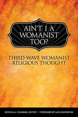 Ain t I a Womanist  Too