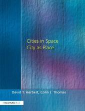 Cities In Space: City as Place, Edition 3