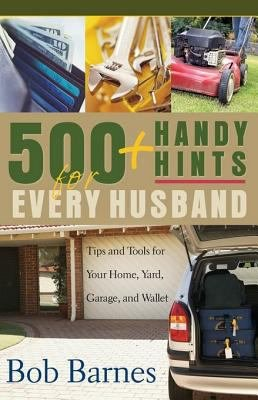 500 Handy Hints for Every Husband PDF