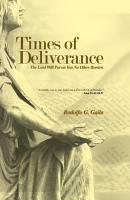 Times of Deliverance The Lord Will Put on You No Other Burden PDF