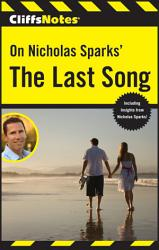 Cliffsnotes On Nicholas Sparks The Last Song Book PDF