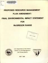Proposed Resource Management Plan Amendment/final Environmental Impact Statement for McGregor Range