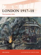 London 1917–18: The bomber blitz