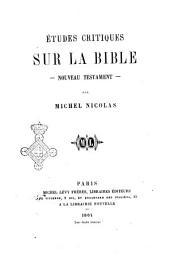 Études critiques sur la Bible: Nouveau Testament