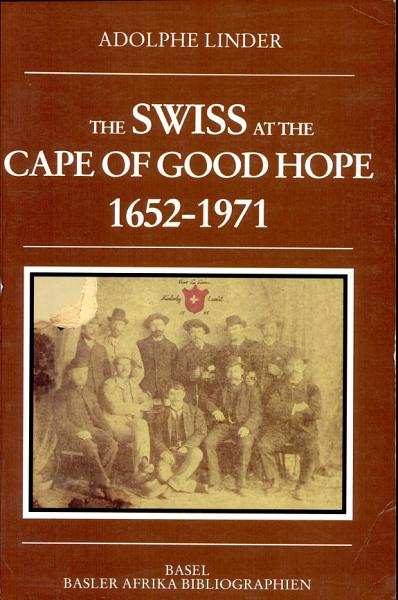 Download The Swiss at the Cape of Good Hope  1652 1971 Book