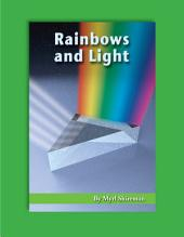Rainbows and Light: Reading Level 4