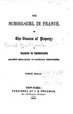 The School-girl in France, Or, The Snares of Popery