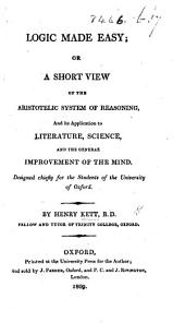 Logic made easy; or, a short view of the Aristotelic system of reasoning, etc. MS. note