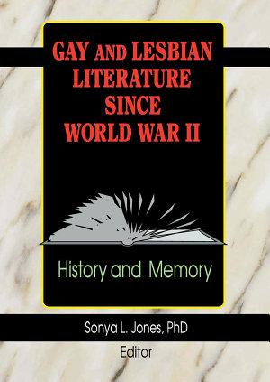 Gay and Lesbian Literature Since World War II PDF