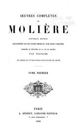 Oeuvres completes de Moliere: Volume 1