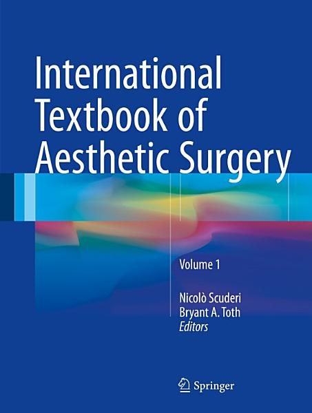 International Textbook of Aesthetic Surgery PDF