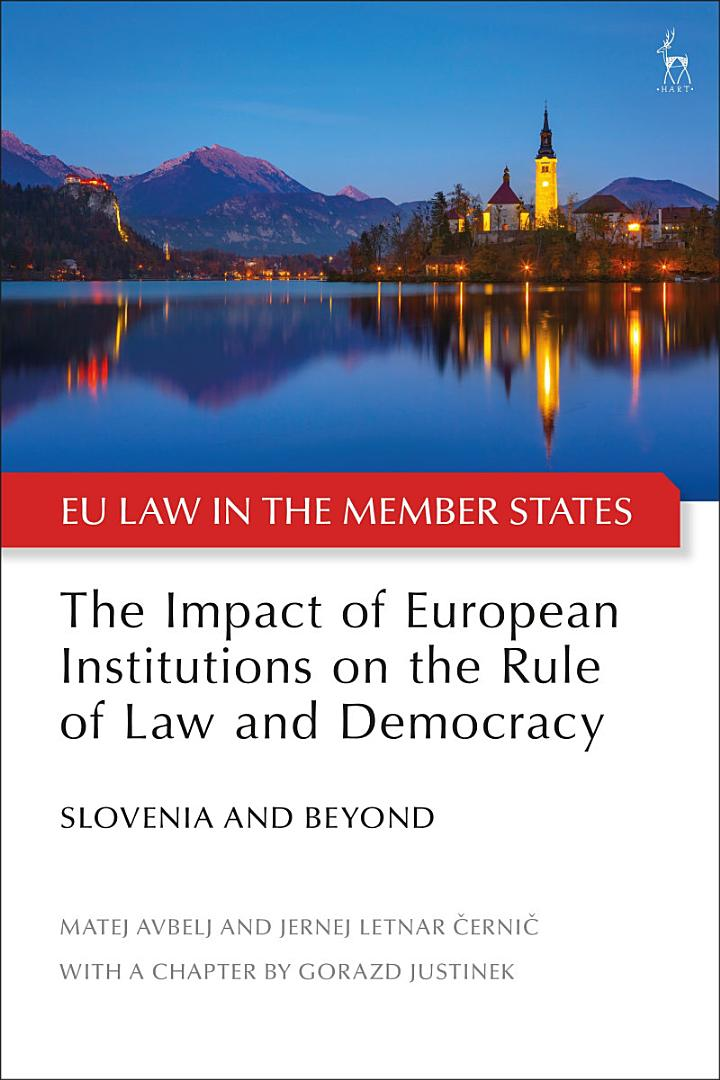 The Impact of European Institutions on the Rule of Law and Democracy