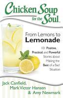 Chicken Soup for the Soul  From Lemons to Lemonade PDF