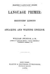 Language Primer : Beginners' Lessons in Speaking and Writing English