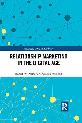Relationship Marketing in the Digital Age PDF