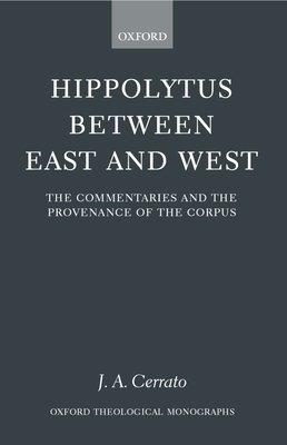 Hippolytus Between East and West