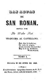 Las aguas de San Ronan: novela, Volúmenes 1-2