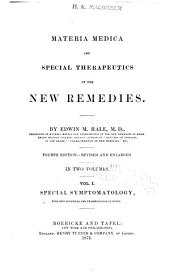 Materia Medica and Special Therapeutics of the New Remedies: Volume 1