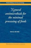 Natural Antimicrobials for the Minimal Processing of Foods PDF