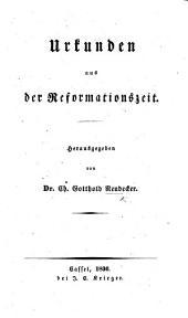 Urkunden aus der Reformationszeit