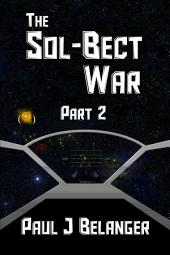 The Sol-Bect War, Part 2
