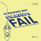 99 Reasons why Startups fail: Lead Your Startup to Success