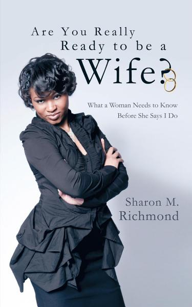 Are You Really Ready to Be a Wife?