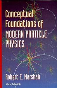 Conceptual Foundations of Modern Particle Physics Book