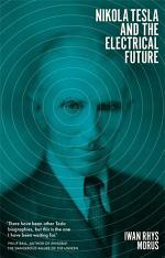 Nikola Tesla and the Electrical Future