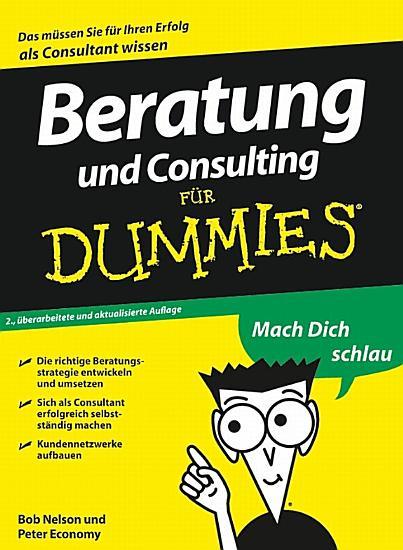 Beratung und Consulting f  r Dummies PDF