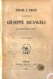 Poesie e prose del professore Giuseppe Arcangeli, accademico della Crusca: Poesie, Volume 1