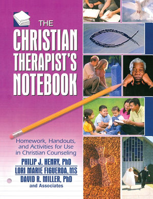 The Christian Therapist s Notebook