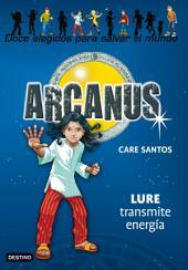 Lure transmite energía: Arcanus 5