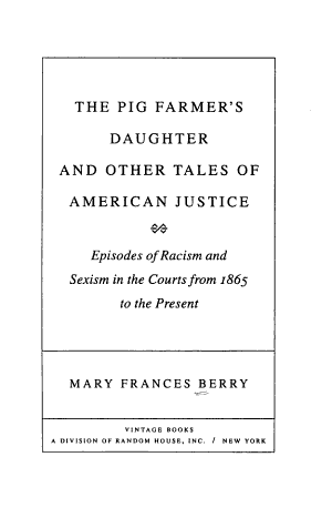 The Pig Farmer s Daughter and Other Tales of American Justice PDF