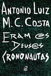 Eram @s deus@s crononautas