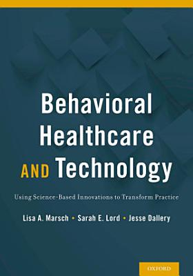 Behavioral Healthcare and Technology PDF
