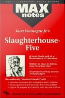 Slaughterhouse Five  MAXNotes Literature Guides