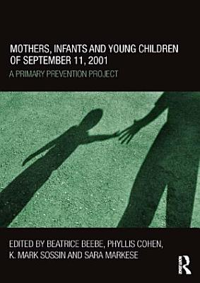 Mothers  Infants and Young Children of September 11  2001 PDF