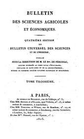 Bulletin general et universel des annonces et des nouvelles scientifiques, publie sous la direction du baron de Ferussac: Volumes3à4