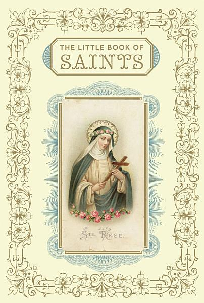 Download The Little Book of Saints Book
