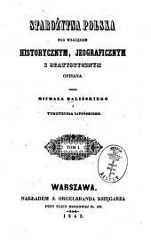 Starożytna Polska pod względem historycznym, jeograficznym i statystycznym opisana: 1