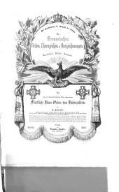Die preußischen Orden, Ehrenzeichen und Auszeichnungen: geschichtlich, bildlich, statistisch. ¬Der unter die königlich Preußischen Orden aufgenommene Fürstliche Haus-Orden von Hohenzollern, Band 7